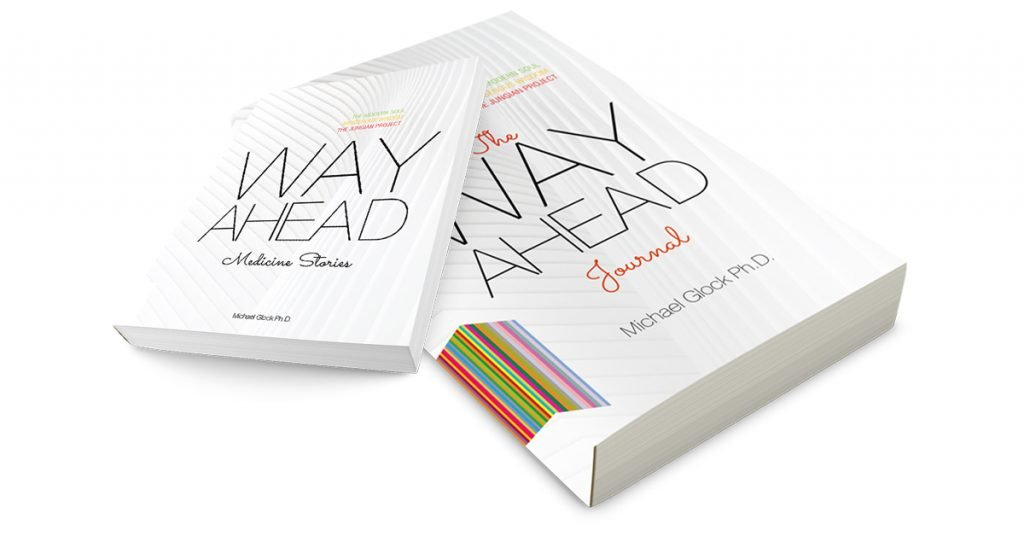 Way Ahead: Medicine Stories and Journal by Michael Glock Ph.D. (Author)